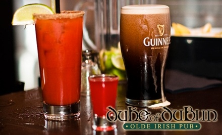 $30 Groupon to Duke of Dublin Olde Irish Pub - Duke of Dublin Olde Irish Pub in Abbotsford