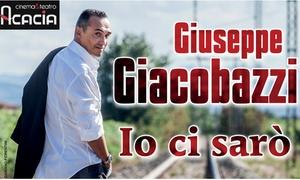 "Giuseppe Giacobazzi al Teatro Acacia di Napoli: Giuseppe Giacobazzi in ""Io ci sarò"" il 27 marzo al Teatro Acacia di Napoli (sconto fino a 40%)"