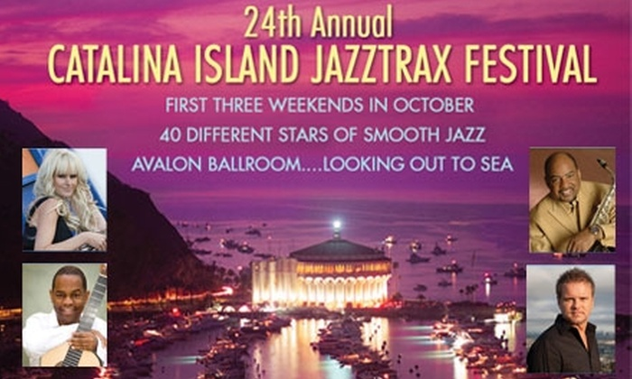 Catalina Island JazzTrax Festival - Avalon: Ticket to Catalina Island JazzTrax Festival. Choose from Several Dates.