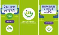 Profiter de 2 billets pour le prix d1, pour voyager à Paris ou à Bruxelles jusquau 4 février 2018 avec IZY