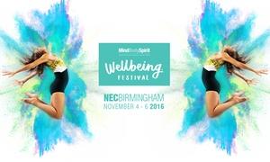 Mind Body Spirit: Two Ticketsto Mind Body Spirit Festival, 4 - 6 November at The NEC (Up to 50% Off)