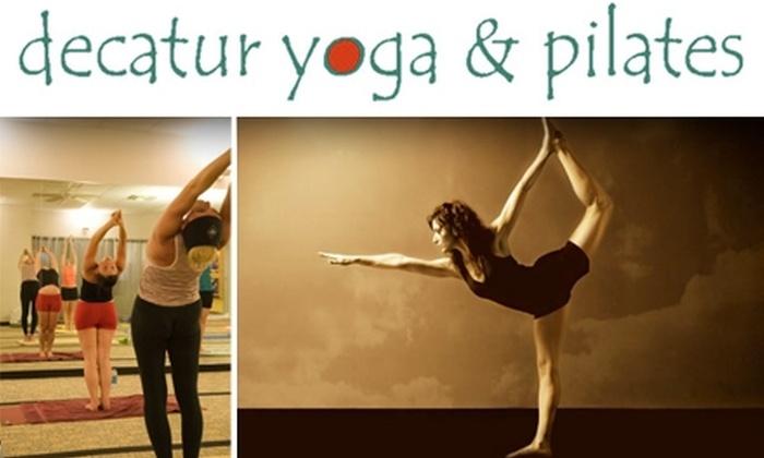 Decatur Yoga & Pilates - Decatur: $45 for 10 Yoga or Mat Pilates Classes at Decatur Yoga & Pilates ($135 Value)
