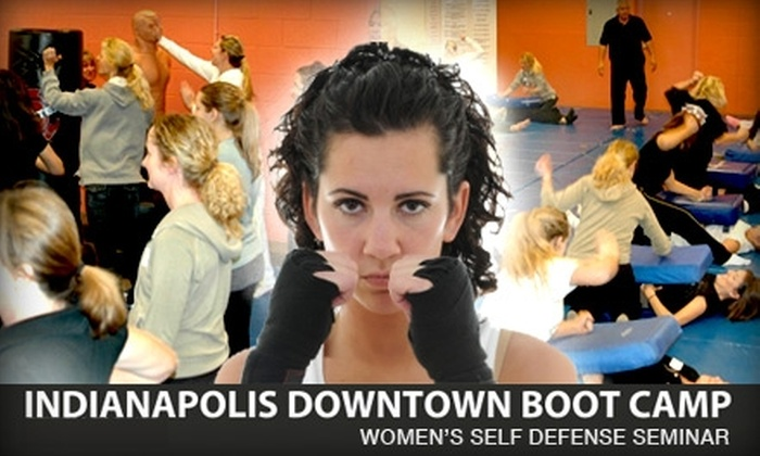 Indianapolis Downtown Bootcamp - Downtown Indianapolis: $29 Women's Self-Defense Seminar with Indianapolis Downtown Boot Camp ($65 Value)