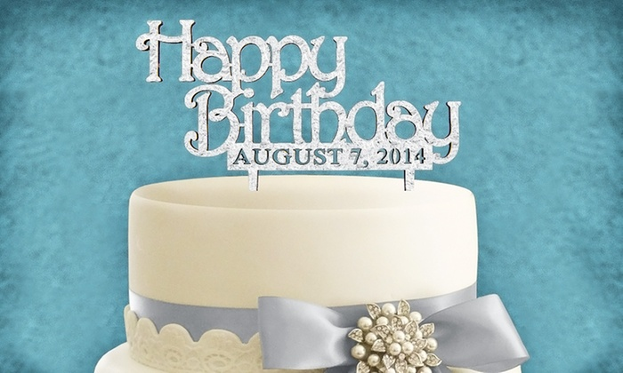 aMonogram Art: Unpainted or Painted Custom Birthday Cake Topper with Date from aMonogram Art (50% Off)