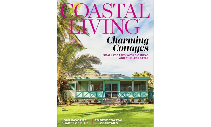 Up To 87% Off Subscriptions To Coastal Living Magazine