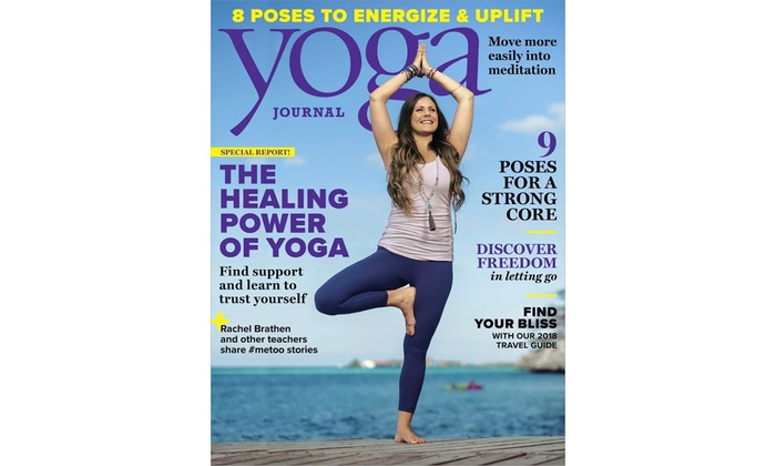 Up To 87 Off Yoga Journal Magazine Subscriptions Groupon