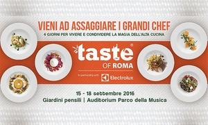 Brands Events: Taste of Roma, dal 15 al 18 settembre all'Auditorium Parco della Musica di Roma