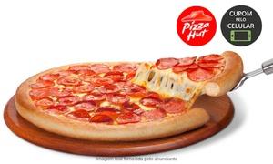 Pizza Hut - Batel: Pizza Hut – 5 endereços: entrada + rodízio de pizza para 1, 2 ou 4 pessoas