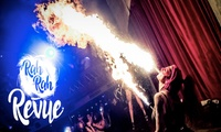 REVUE: Variety Show Entry with Optional Cocktails or Food for Up to Four at Rah Rah Room (Up to 61% Off)