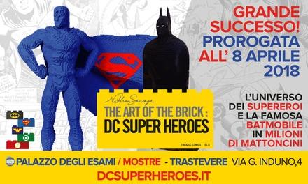 The Art of The Brick, DC Super Heroes: Ingresso alla mostra dal 29 gennaio al 11 febbraio a Roma (sconto 31%)