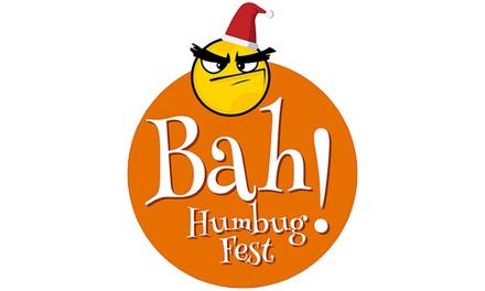 Bah Humbug! Fest, 20–28 December, East of England Showground