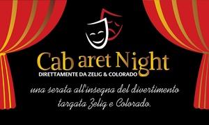 Cabaret con Zelig e Colorado, Teatro Dravelli, Torino: Cabaret con Zelig e Colorado - Il 15 giugno al Teatro Dravelli di Torino (sconto 40%)