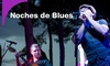 """Entrada para las """"Noches de Blues 2019"""""""