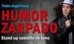 Humor Zarpado: $99 en vez de $200 por entrada para ver Humor Zarpado en Paseo La Plaza