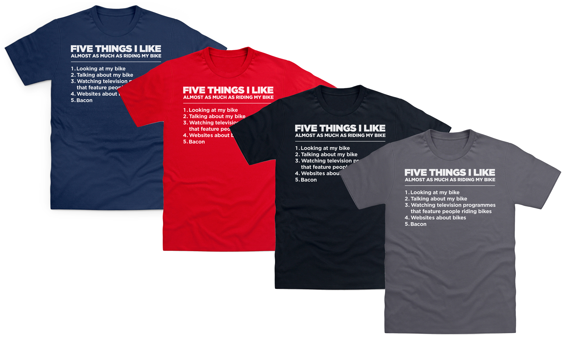 Men's Five Things I Like as Much as My Bike T-Shirt From £7.99