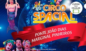 Circo Spacial: Ingresso individual popular, cadeira central, cadeirafrontal ou camarote no Circo Spacial – São Paulo