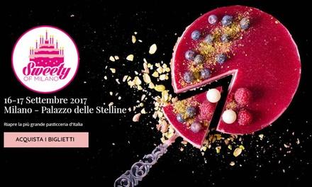 Sweety of Milano: la fiera della pasticceria il 16 e 17 settembre al Palazzo delle Stelline (sconto fino a 54%)