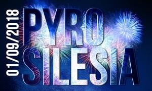 PyroSilesia: Od 19,99 zł: bilet na festiwal pirotechniczny PyroSilesia 01.09.2018 na lotnisku Katowice-Muchowiec (do -33%)