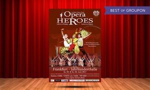 """Robert Wagner Entertainment Gmbh: 2 Tickets für """"Opera Heroes – Acrobatic Dance Show"""" am 03. od. 04.06.2017 in der Jahrhunderthalle Frankfurt (50% sparen)"""