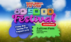 BACK TO THE 80'S, 90'S, 00'S CONCERT: Back to the 80s, 90s, 00s Festival: One or Two Tickets with Weekend Camping, 5--7 August at Cattows Farm (Up to 58% Off)