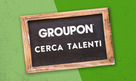 Groupon cerca talenti!