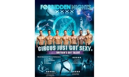 Forbidden Nights on 7 October - 18 November at Infernos (Up to 38% Off)