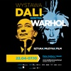"Wystawa ""Dali kontra Warhol"""