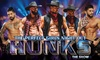 HUNKS The Show – Up to $18.14 Off Male Revue