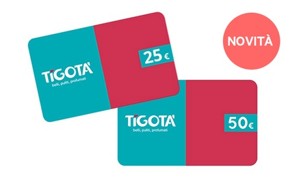 Gift card cumulabile Tigotà