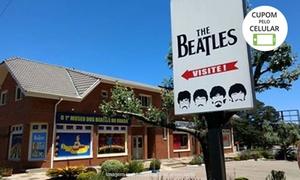 Museu dos Beatles: Museu dos Beatles – Canela: 1 ou 2 ingressos
