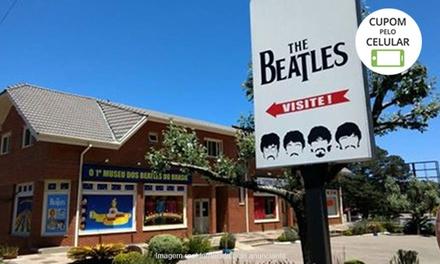 1 ou 2 Ingressos para o Museu dos Beatles   Canela