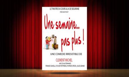 """1 place pour """"Une Semaine Pas Plus"""" ou pour Potiche du 15 décembre 2017 au 15 février 2018 à 11 € au Théâtre du Cours"""