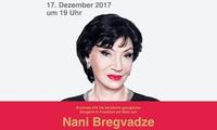 Konzert der georgischen Sängerin Nani Bregvadzeam 17.12.2017 im Capitol Offenbach (bis zu 51% sparen)