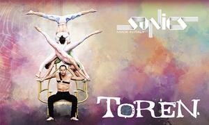 Sonics in Toren, Teatro Nuovo di Torino: Sonics in Toren, dal 3 al 5 marzo al Teatro Nuovo di Torino (sconto fino a 41%)
