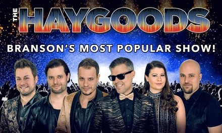 The Haygoods: Branson's Most Popular Show at Clay Cooper Theatre (August 13–24)