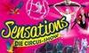 """Sensations – die Circus Show"""