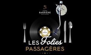 """Casino Barrière Ste Maxime: Soirée DJ """"Folies Passagères"""" pour 2, menu en 3 services et 3€ de jetons offerts à 34,90 € au Casino Barrière Ste-Maxime"""