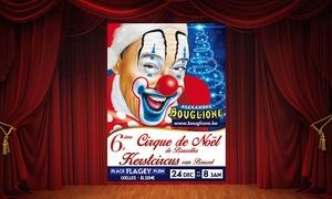 Cirque Alexandre Bouglione: 1 plaats in de tribune, loge of carré or voor het Grote Kerstcircus in Brussel van Alexandre Bouglione vanaf € 10