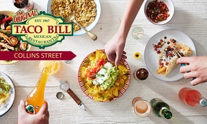 Taco Bill - Collins Street: $12 for $20 or $25 for $50 to Spend on Mexican Food and Drinks at Taco Bill - Collins Street, CBD