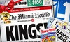 "Miami Herald - Miami: $9 for Six-Month Sunday Subscription to the ""Miami Herald"" ($40 Value)"