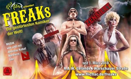 """Flic Flac Show """"Freaks"""" mit den 20 """"gestörtesten Artisten der Welt"""" auf dem RAW Gelände (bis zu 30% sparen)"""