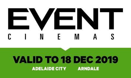 Event Cinemas: GA Ticket , Adelaide City or Arndale