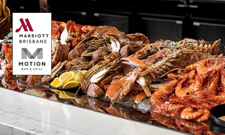 5* Seafood Buffet with Wine: 2 $135, 4 $270, 6 $405 or 8 Ppl $540, Motion Dining @ The Brisbane Marriott Hotel