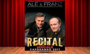 Ale e Franz Capodanno Milano: Ale e Franz in Recital, speciale Capodanno, il 31 dicembre al Teatro Nuovo di Milano (sconto 30%)