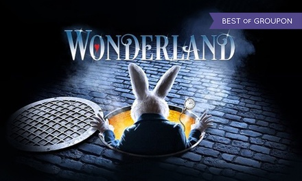 Wonderland the Musical, 10–15 April at Opera House, Blackpool