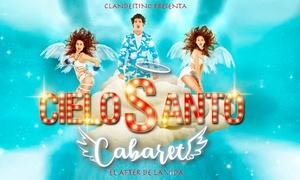 """Gran Teatro Bankia Príncipe Pío: Entrada a """"Cielo Santo Cabaret"""" del 16 de marzo al 27 de abril por 12,95 € en Gran Teatro Bankia Príncipe Pío"""