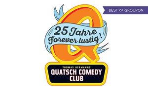 "Quatsch Comedy Club: 2 Tickets für ""Quatsch Comedy Club - Live Show"" am Termin nach Wahl (50% sparen)"