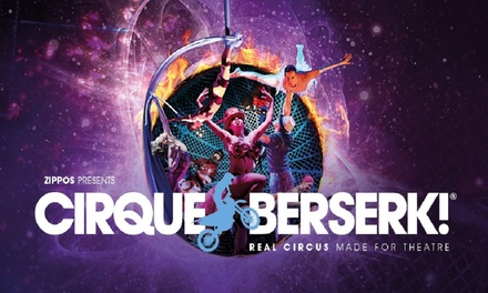 Cirque Berserk, Best Available Dress Circle or Stalls Ticket, 5-16 February 2018 at Peacock Theatre (Up to 48% Off)
