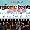 Abbonamento spettacoli, Teatro Kopó