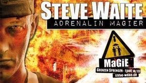 """Shows4Parks: """"Adrenalin-Magier"""" Steve Waite im November 2018 in Gotha, Marl, Limburg, Bobenheim und Neustadt (50% sparen)"""